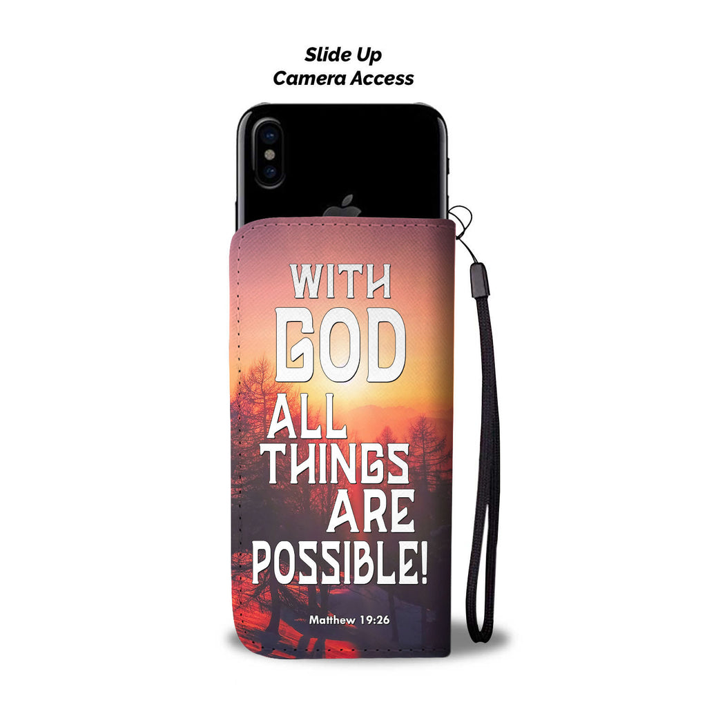 With God All Things Are Possible Wallet Phone Case