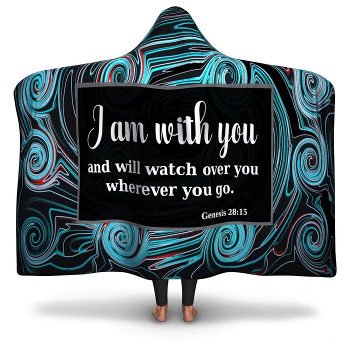 Christian Hooded Blanket - I Am With You and Will Watch Over You Where Ever You Go, Scripture and Quotes Blanket