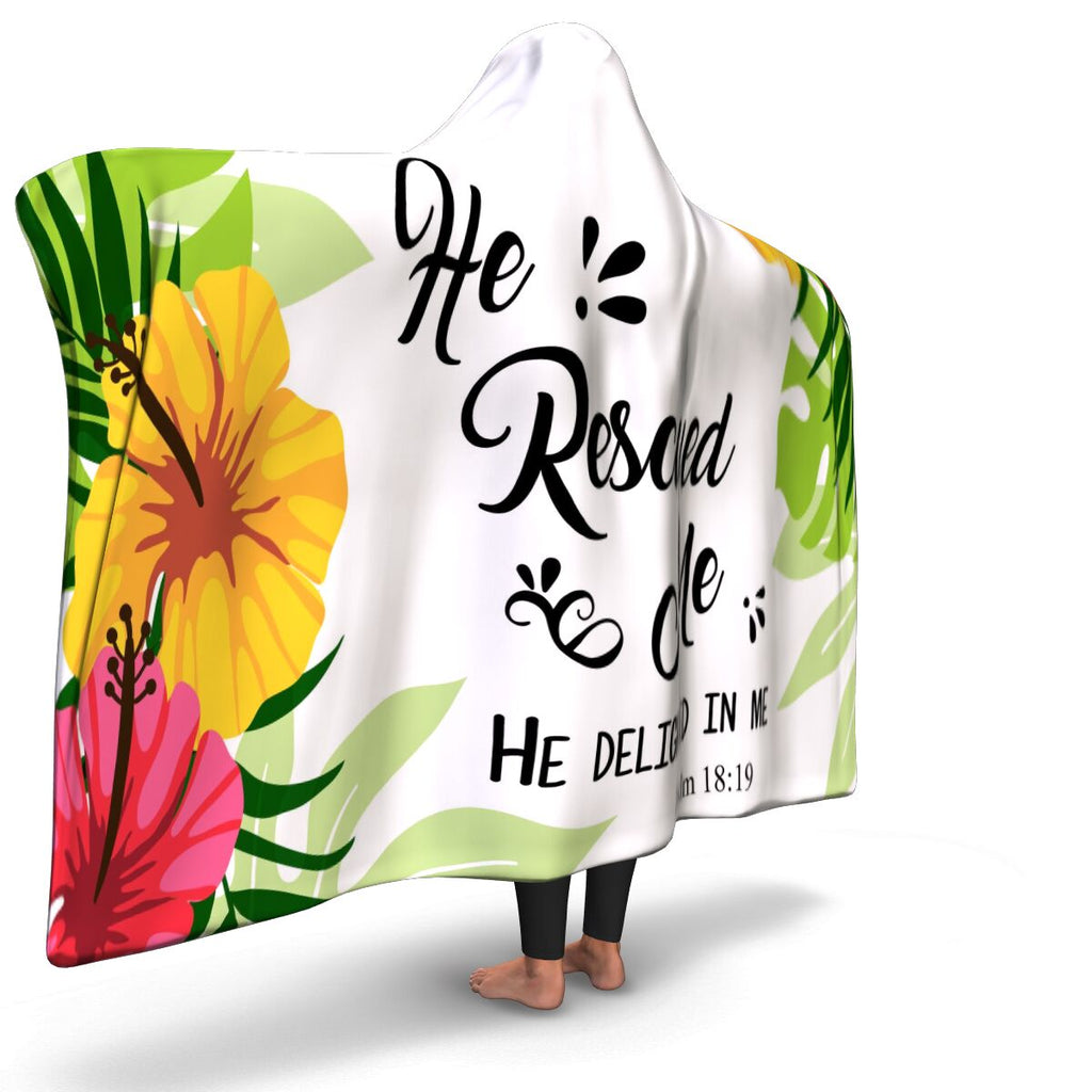 Christian Hooded Blanket - He Rescued Me, Scripture and Quotes Outdoor Blanket, Festival and Couch Blanket