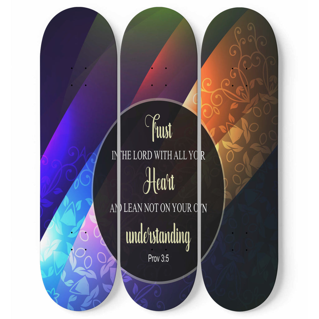 Christian Skateboard Wall Decor - 3 Skateboard Wall Decor - Trust In The Lord (Proverbs 3:5)