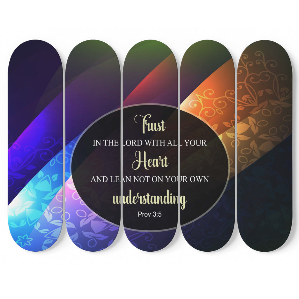 Christian Skateboard Wall Decor - 5 Skateboards Wall Decor - Trust In The Lord (Proverbs 3:5)