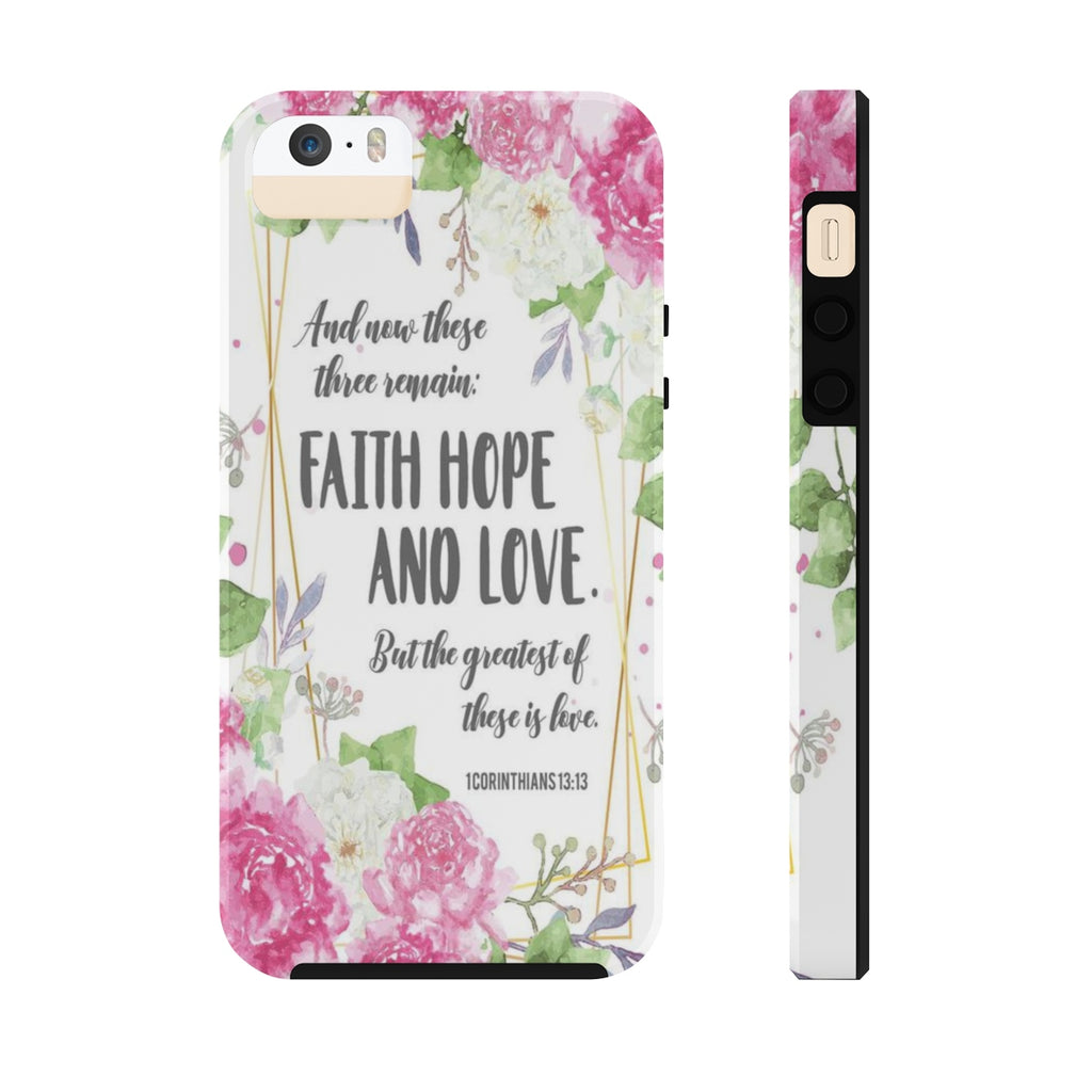 Christian Tough Phone Cases (Case Mate), Faith Hope & Love Tough Phone Case
