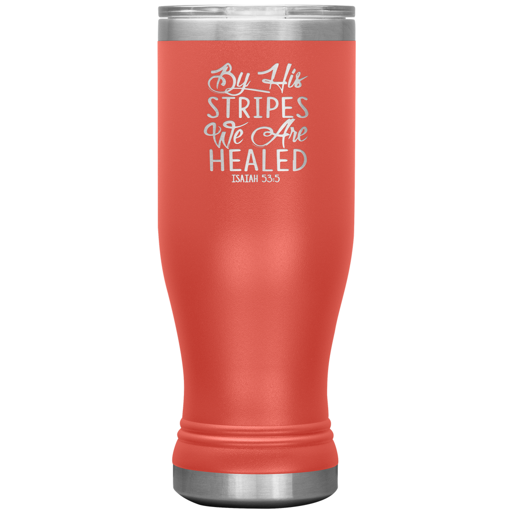 By His Stripes We Are Healed Boho 20oz Tumbler - Scripture Travel Mug - Christian Tumbler