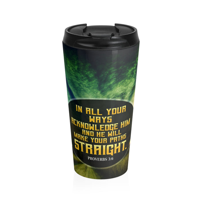 Christian Travel Mug 15 oz (Proverbs 3:6, In All Your Ways Acknowledge Him)