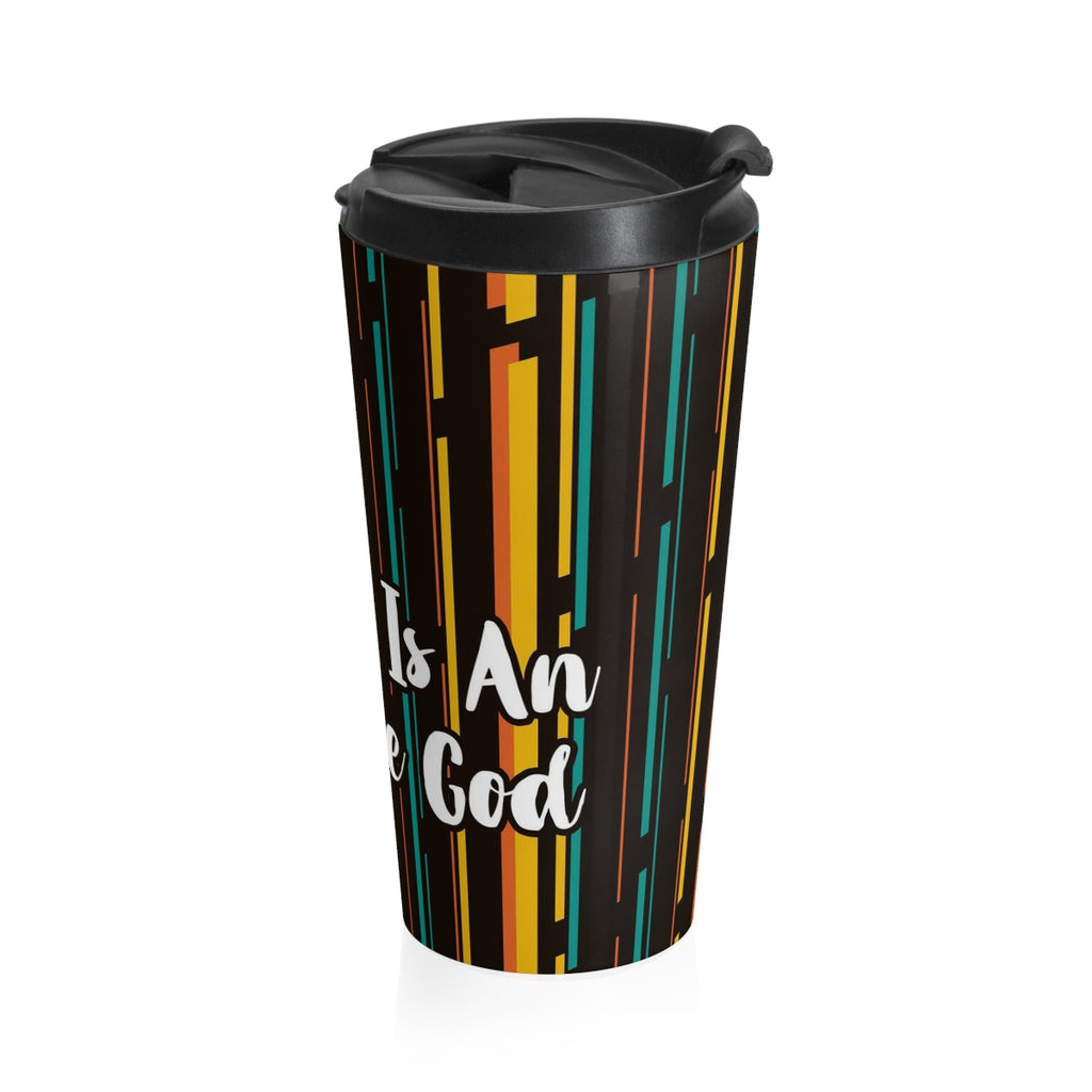 Christian Travel Mug 15 oz  (Our God Is Awesome)