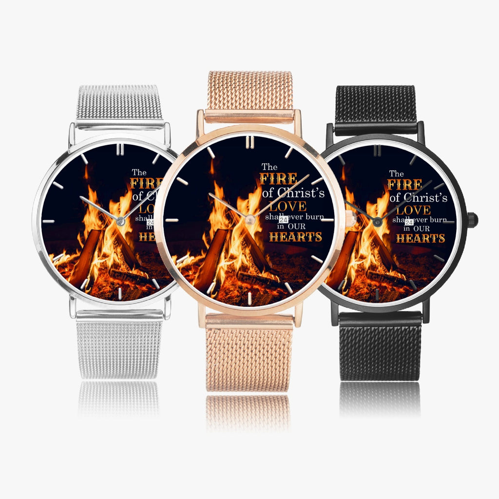 Scripture Unisex Wristwatches (Multi Sizes & Color with Perpetual Calendar) - The Fire Of Christ's Love - Christian Watches