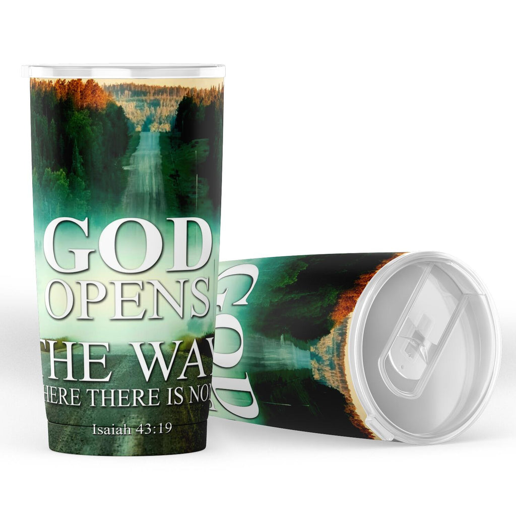 Christian Tumbler 20 oz (Isaiah 43:19, God Opens The Way)