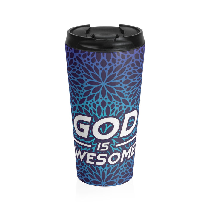 Christian Travel Mug 15 oz (God Is Awesome)
