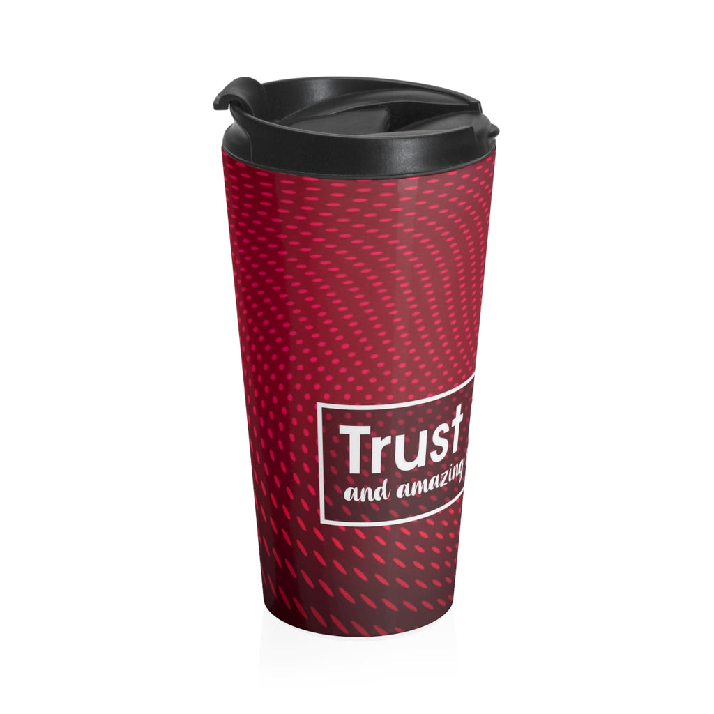 Christian Travel Mug 15 oz (Trust In God)