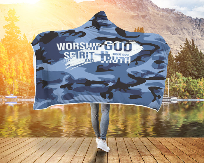 Christian Hooded Blanket, Camouflage Hoodie - Worship God In Spirit and In Truth (John 4:23)
