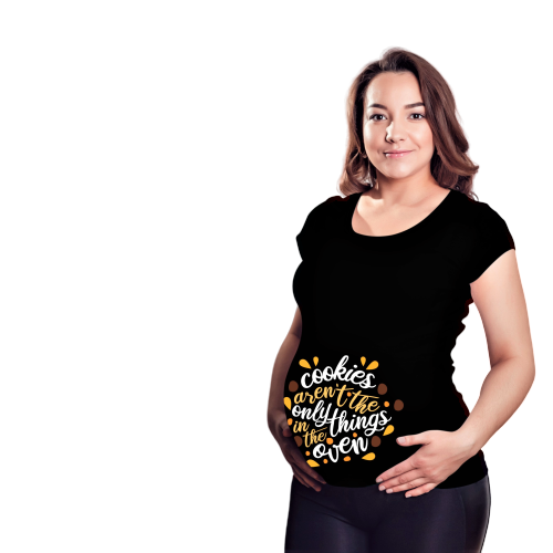 Women's Maternity T-Shirt (Cookies Aren't The Only Thing, Pregnancy Shirt