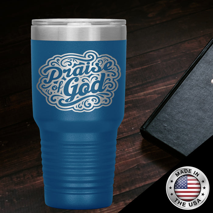 Christian Tumbler 30 oz (Praise of God) - Scripture Travel Mug