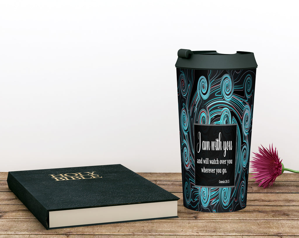 Christian Travel Mug 15 oz (Genesis 28:15, I Am With You And Will Watch Over You)