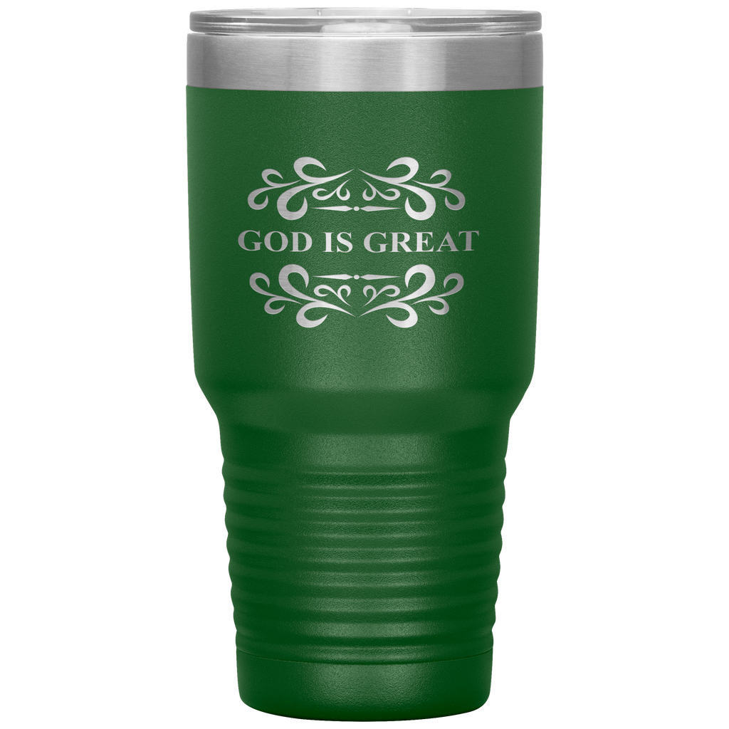 Christian Tumblers 30 Oz (God Is Great)