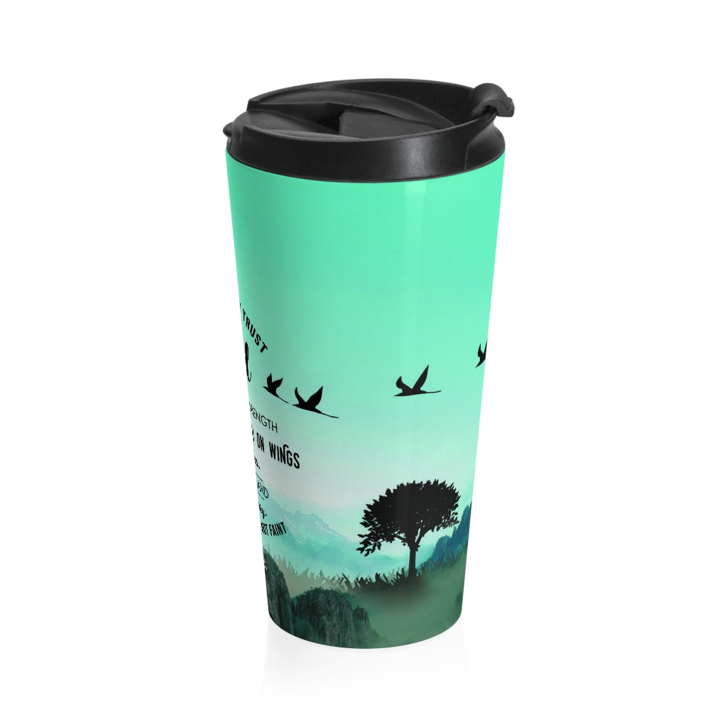 Christian Travel Mug 15 oz (Isaiah 40:3, They Will Soar High On Wings Like Eagle)