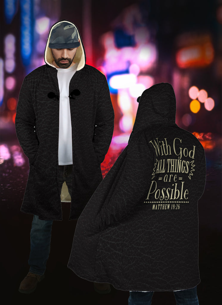 Christian Hooded Cloak - With God All Things Are Possible (Matthew 19:26)