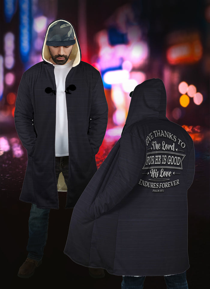 Christian Hooded Cloak - Give Thanks To The Lord... (Psalm 107:1)