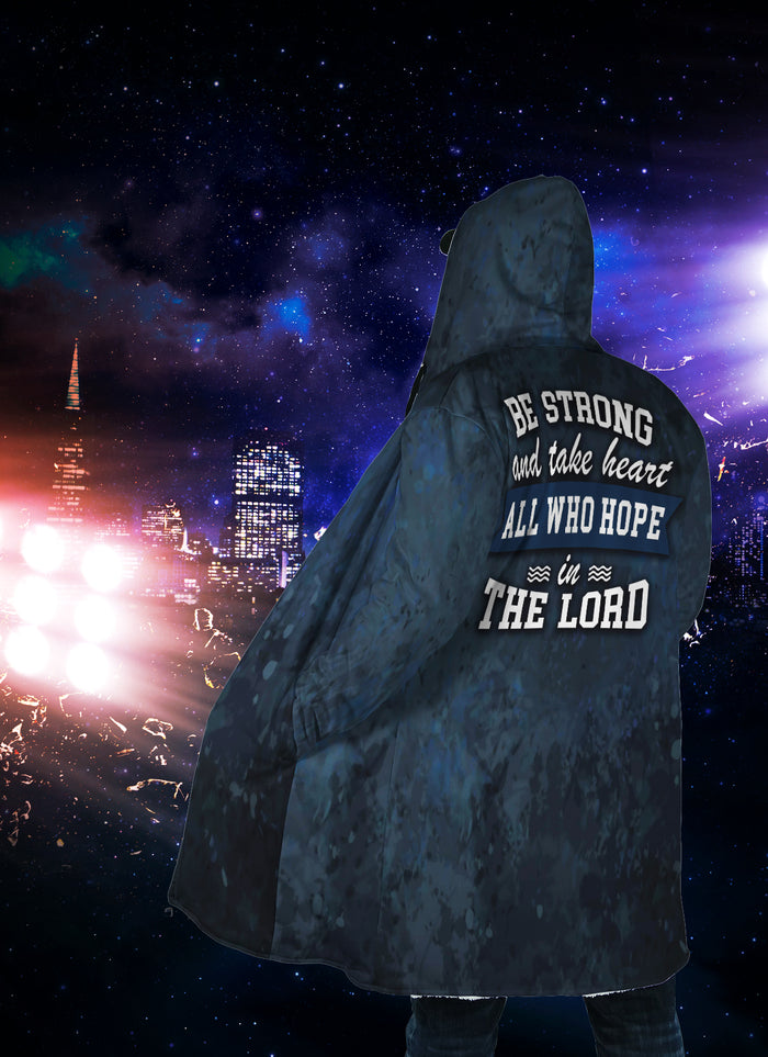 Christian Hooded Cloak - Be Strong and Take Heart All Who Hope In The Lord