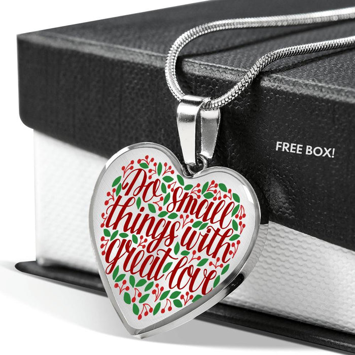 Christian Heart Necklace (Do Small Things With Great Love) - Scripture Heart Necklace