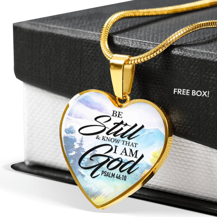 Heart Pendant Necklace (Be Still and Know That I Am God, Psalm 46:10)