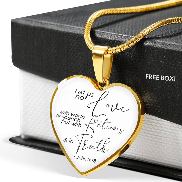 Heart Pendant Necklace (Christian Necklace - 1 John 3:18)