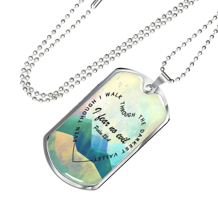 Christian Dog Tag Necklace - I Fear No Evil (Psalm 23:4) - Scripture Necklace