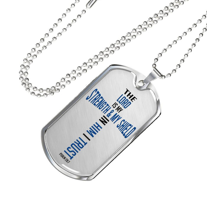 Christian Dog Tag Necklace - The Lord Is My Strength & My Shield (Psalm 28:7) - Scripture Necklace