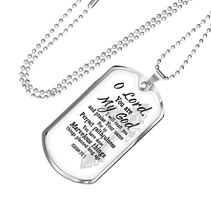 Christian Dog Tag Necklace - Oh Lord You Are My God (Isaiah 25:1) - Scripture Necklace