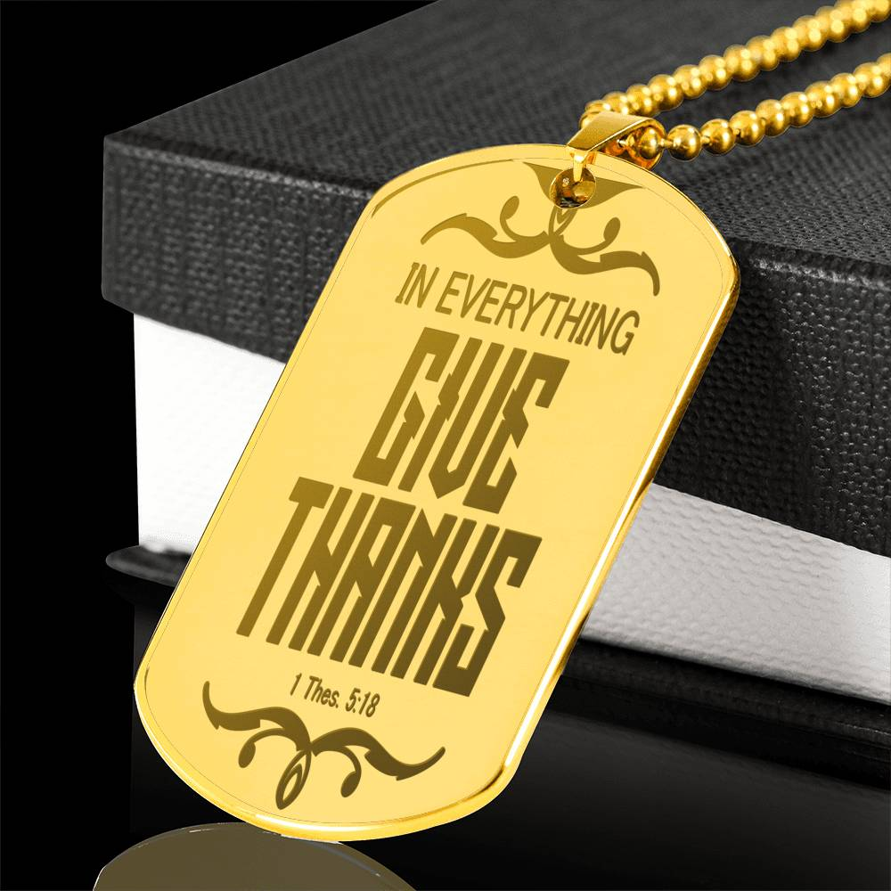 Scripture Dog Tag Necklace / Personalized Gold Engraved Necklace / 1 Thessalonian 5:18 In Everything Give Thanks / Motivational Jewelry