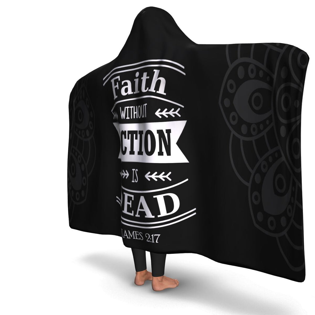 Christian Hooded Blanket - Faith Without Action Is Dead, Scripture and Quotes Hooded Blanket
