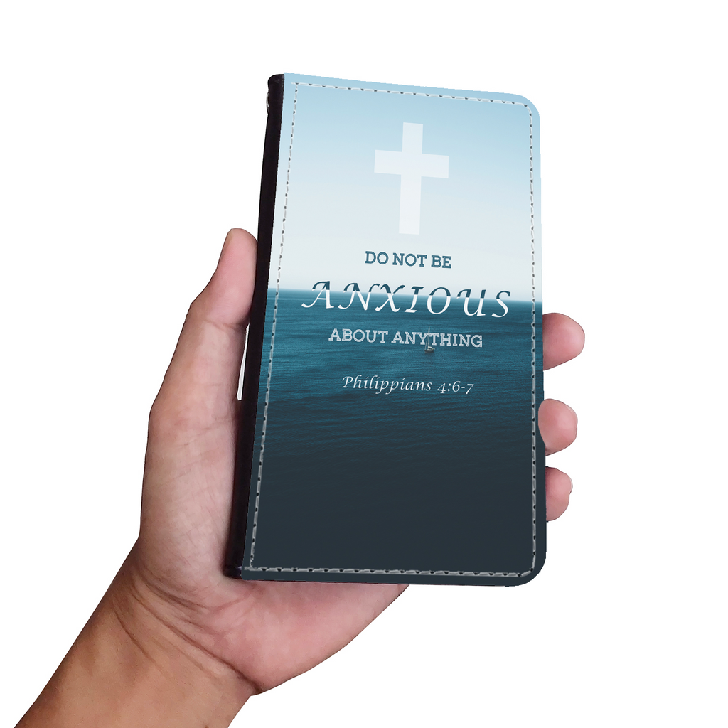 Wallet Phone Case (Samsung & Iphone) - Do Not Be Anxious (Philippians 4: 6-7)