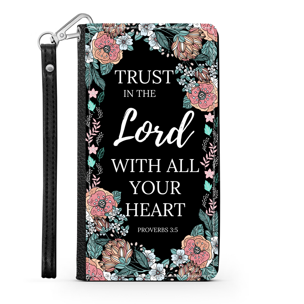 Scripture Wallet Phone Case - Trust In The Lord (Proverbs 3:5) - Samsung Phone Case - Iphone Phone Case - Christian Phone Case