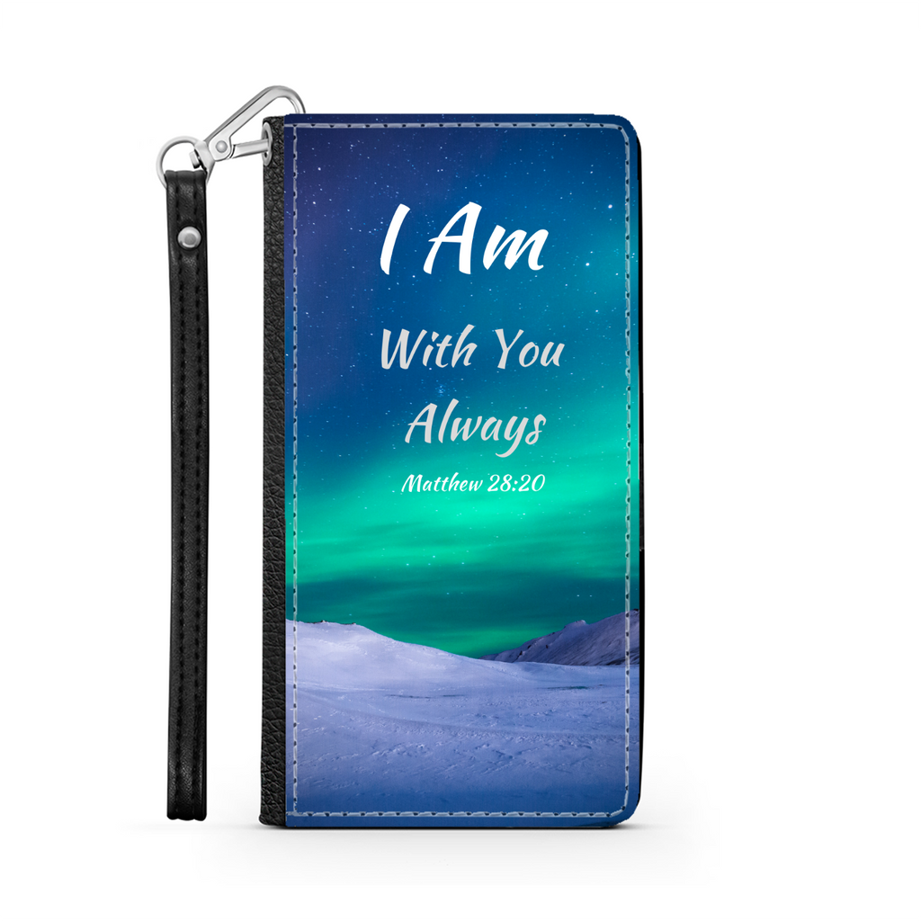 Scripture Wallet Phone Case - I Am With You Always (Matthew 28:20) - Samsung Phone Case - Iphone Phone Case - Christian Phone Case