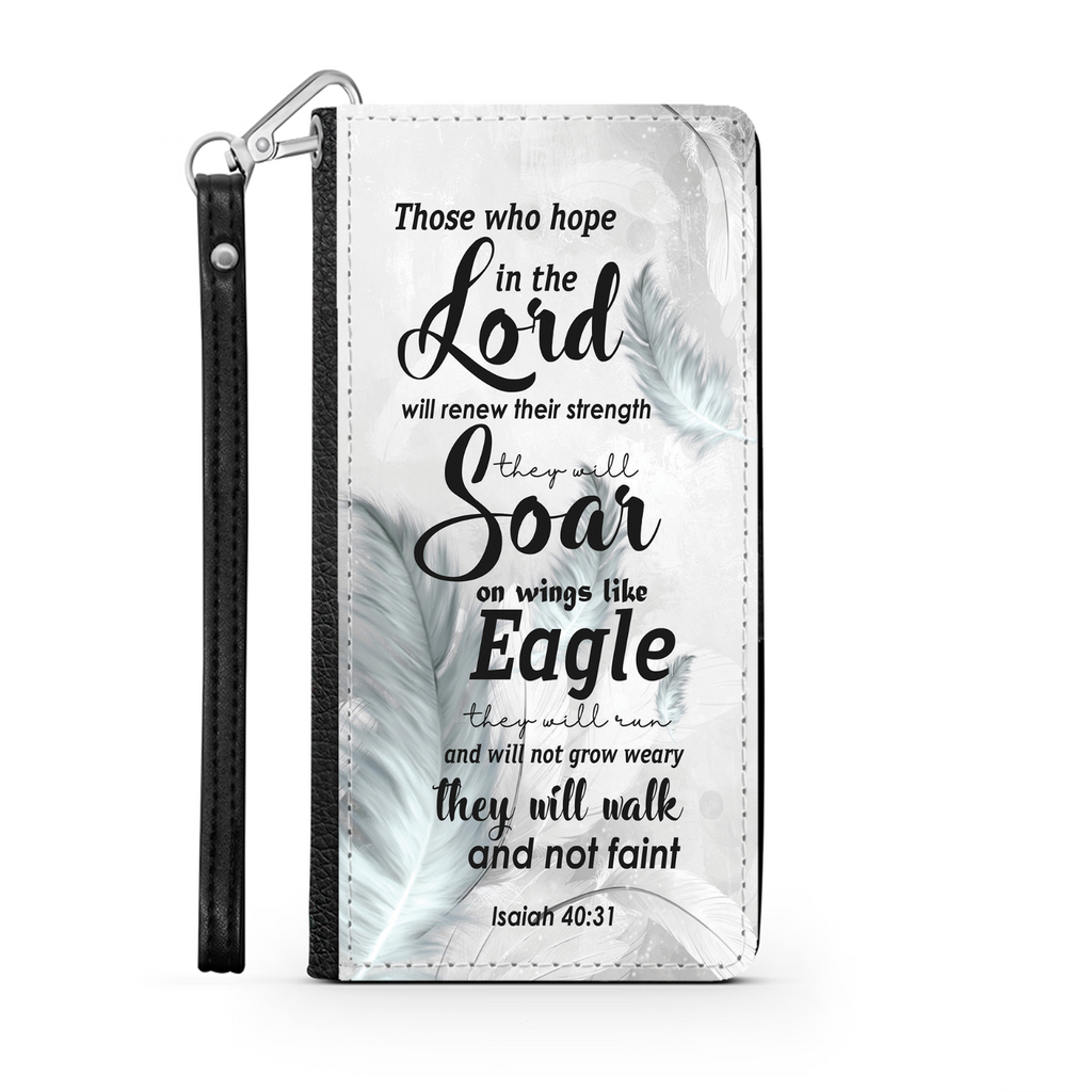 Wallet Phone Case (Samsung & Iphone) - Those Who Hope In The Lord Will Renew Their Strength