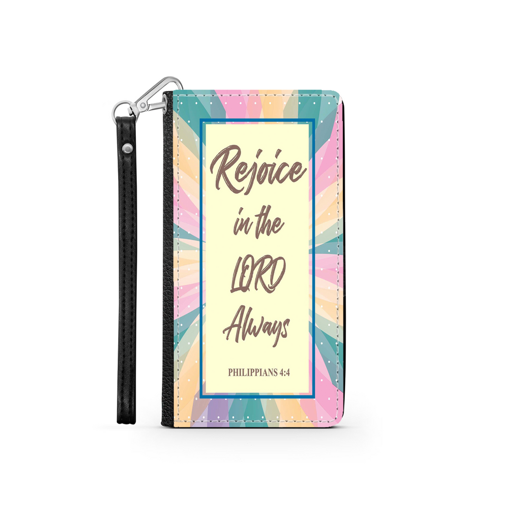 Wallet Phone Case (Samsung & Iphone) - Rejoice In The Lord Always (Philippians 4:4)