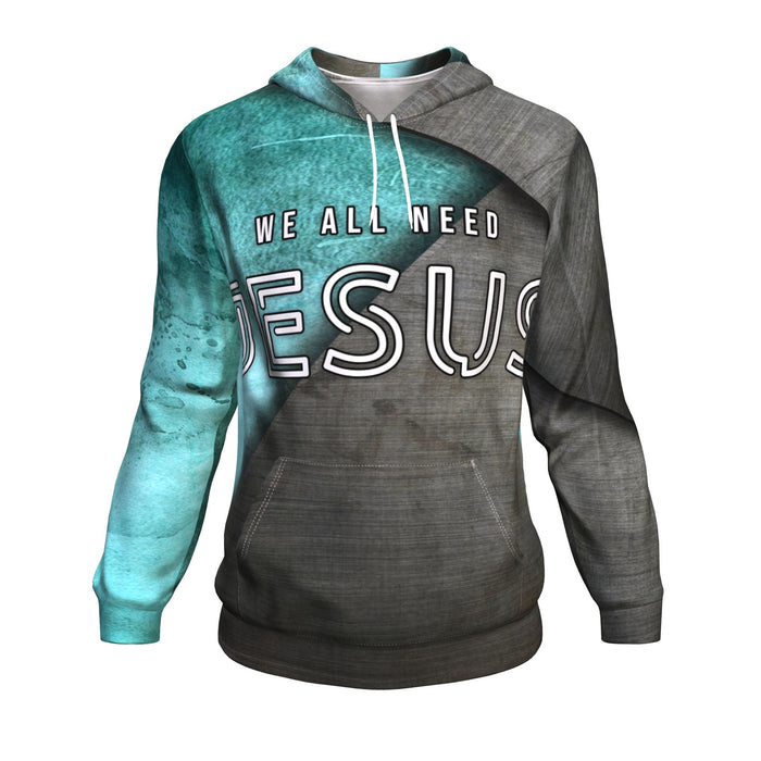 Christian AOP Hoodie, We All Need Jesus