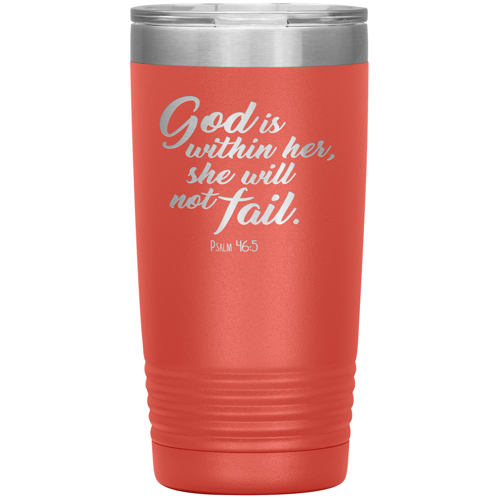 God Is Within Her 20oz Vacuum Tumbler - Christian Travel Mug - Scripture Tumbler Ideal Gift for Christian Friends & Church Members