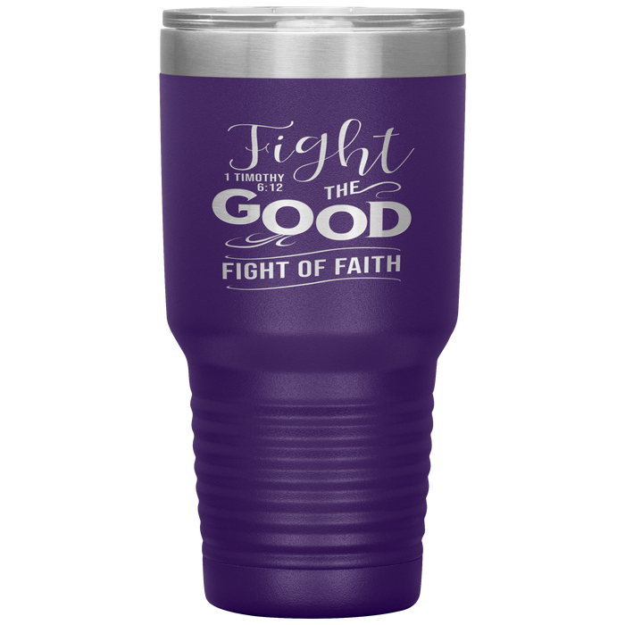 Fight of Faith 30oz Vacuum Tumbler - Christian Travel Mug - Scripture Tumbler Ideal Gift for Christian Friends & Church Members