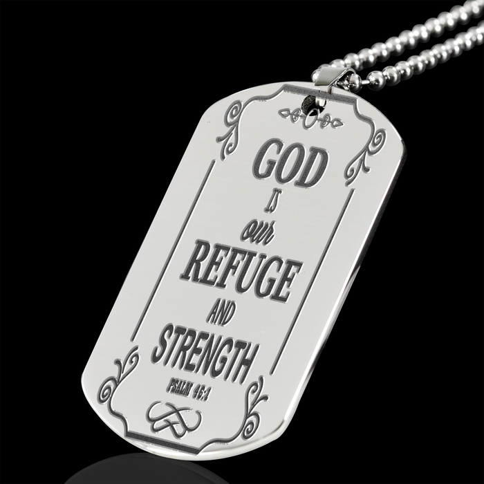 God Is Our Refuge & Strength Steel Engraved Dog Tag - Military Chain