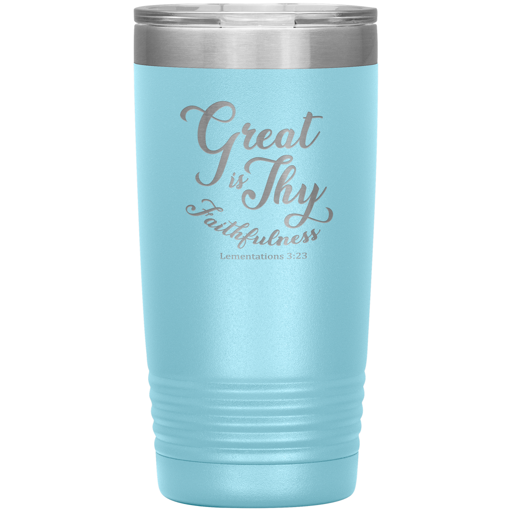 Great Is Thy Faithfulness 20oz Vacuum Tumbler - Christian Travel Mug - Scripture Tumbler Ideal Gift for Christian Friends & Church Members