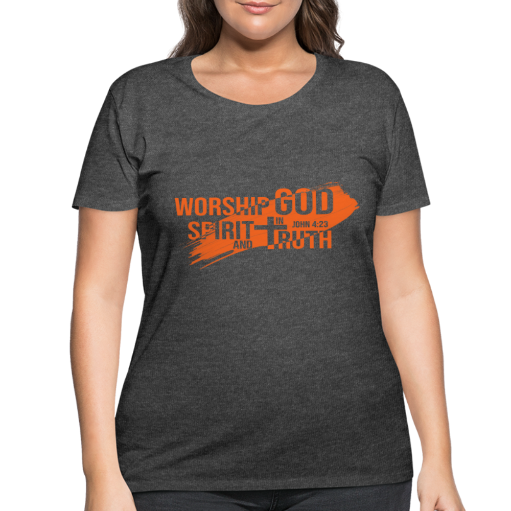 Worship God In Spirit & In Truth Women's Curvy T-Shirt - deep heather