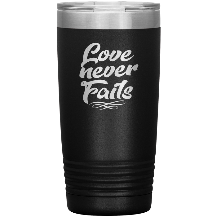 Love Never Fails 20oz Vacuum Tumbler - Laser Etched Travel Mug Ideal Gift for Christian Friends & Church Members