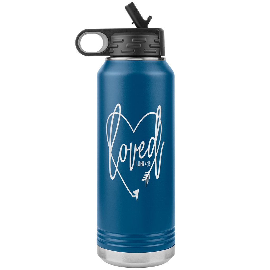 Scripture Water Bottle Tumbler 32oz - Christian Tumbler, 1 John 4:19 (Loved) - Quotes & Verse Water Bottle