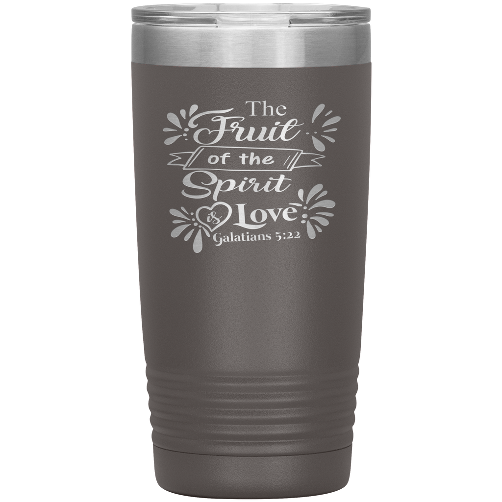 The Fruit Of The Spirit Is Love 20oz Vacuum Tumbler - Laser Etched Travel Mug Ideal Gift for Christian Friends & Church Members