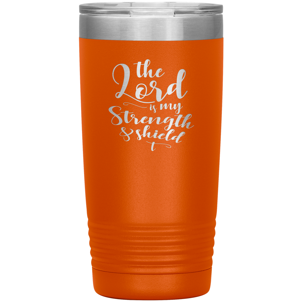The Lord Is My Strength & Shield 20oz Vacuum Tumbler - Laser Etched Travel Mug Ideal Gift for Christian Friends & Church Members