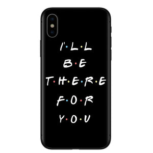 F.R.I.E.N.D.S I'll be there for you Case