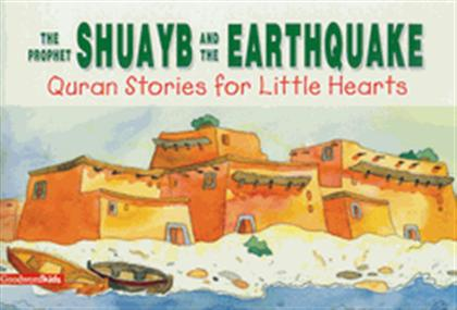 THE PROPHET SHUAYB AND THE EARTHQUAKE (PB)