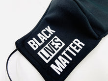 Load image into Gallery viewer, Black Lives Matter Mask