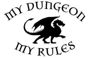 My Dungeon My Rules Decal Curved