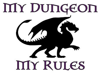 My Dungeon My Rules Decal